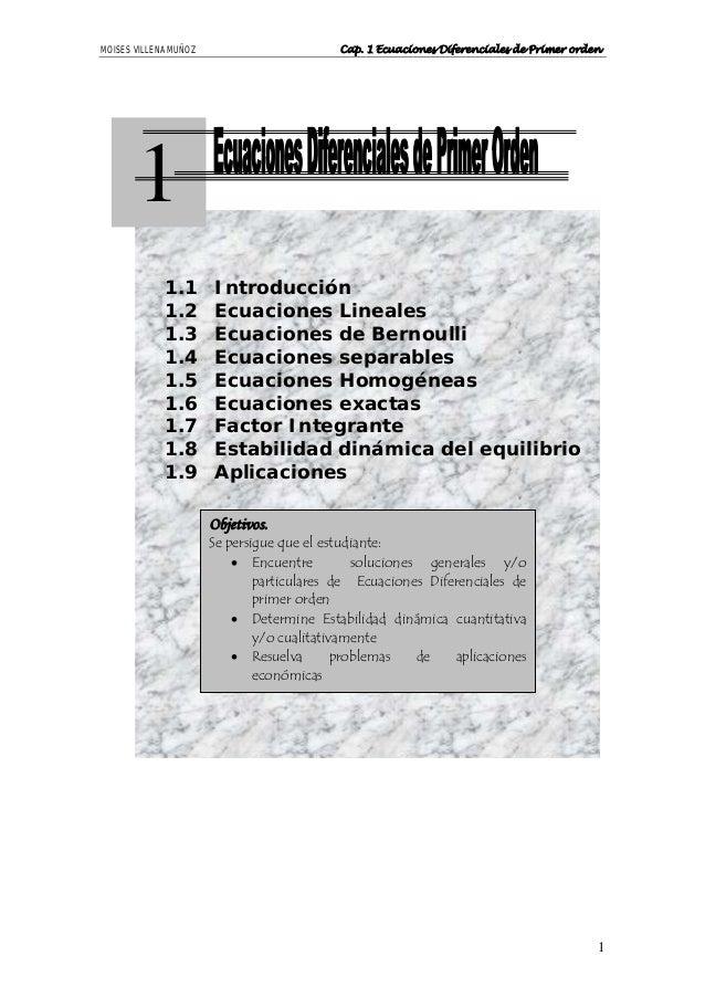 MOISES VILLENA MUÑOZ                        Cap. 1 Ecuaciones Diferenciales de Primer orden       1             1.1       ...