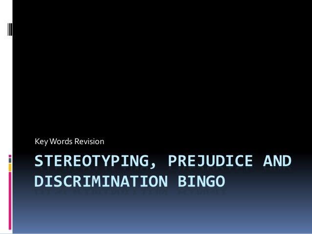 STEREOTYPING, PREJUDICE AND DISCRIMINATION BINGO KeyWords Revision