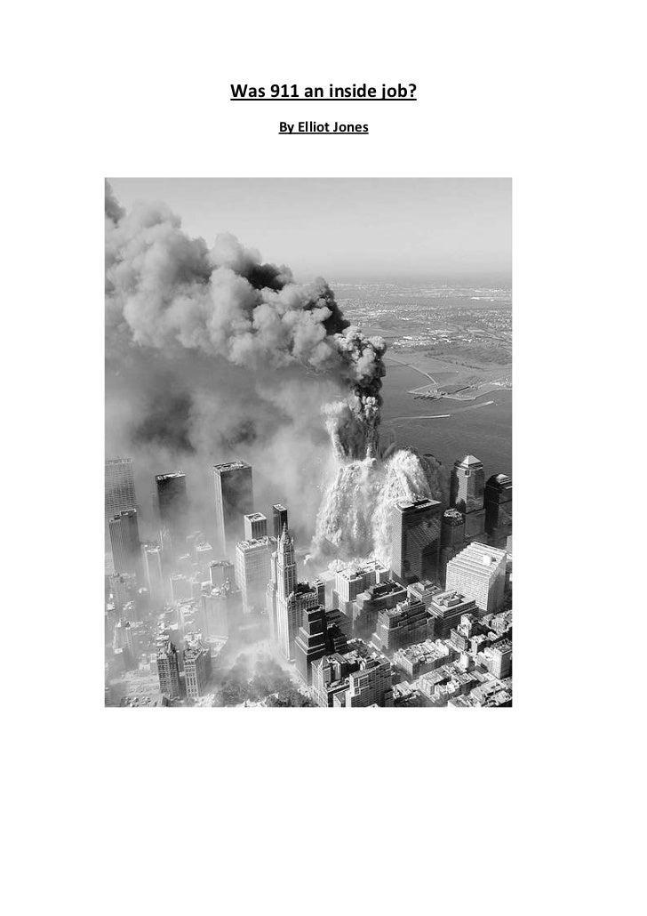 Was 911 an inside job?     By Elliot Jones