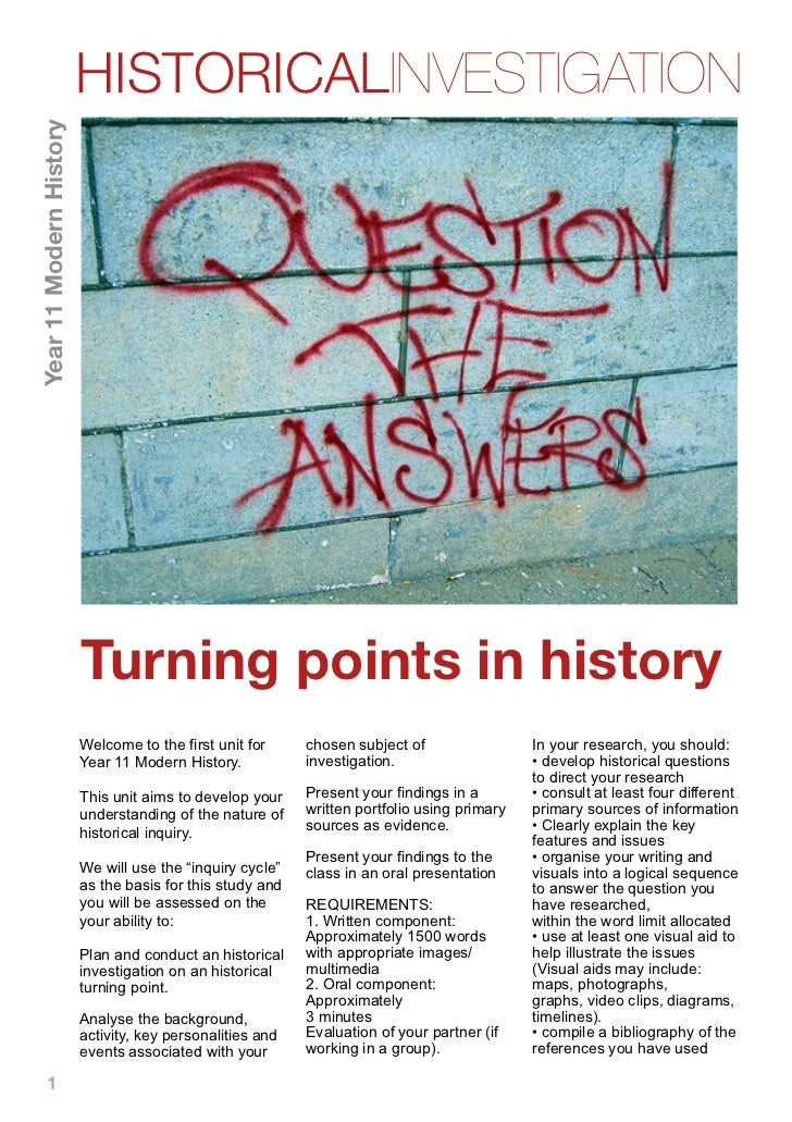HISTORICALINVESTIGATIONYear 11 Modern History                         Turning points in history                         We...