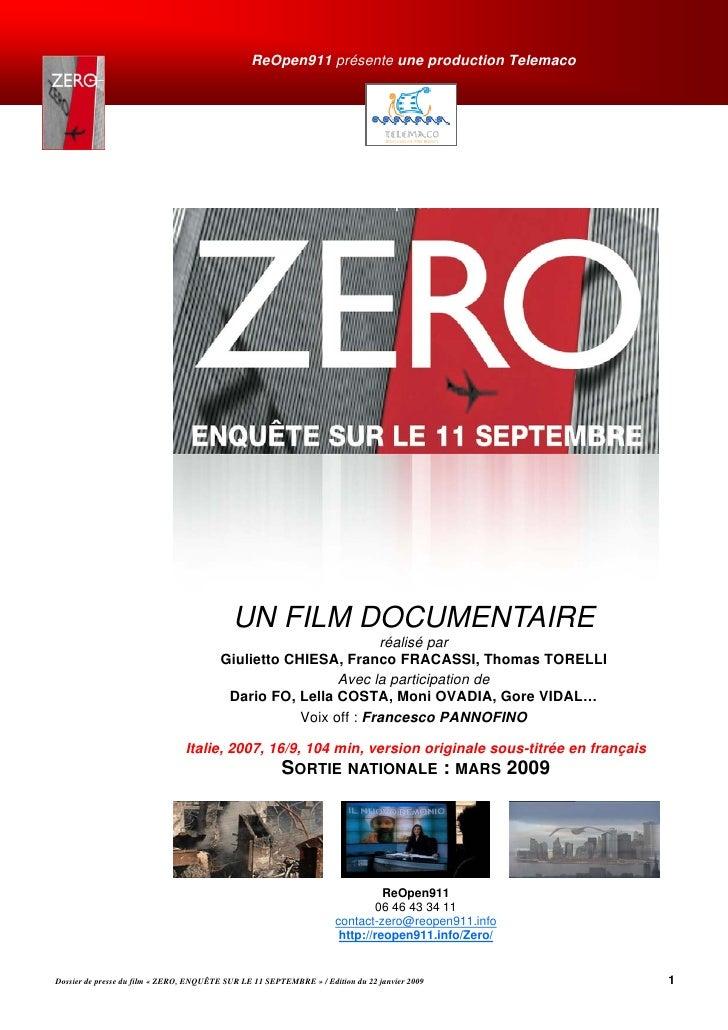 ReOpen911 présente une production Telemaco                                            UN FILM DOCUMENTAIRE                ...