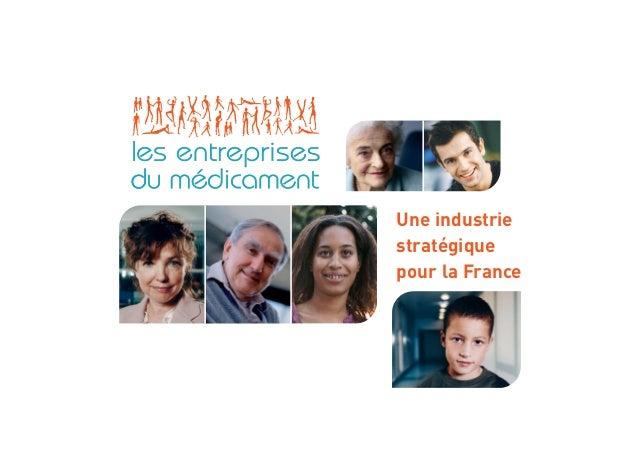 Une industrie stratégique pour la France