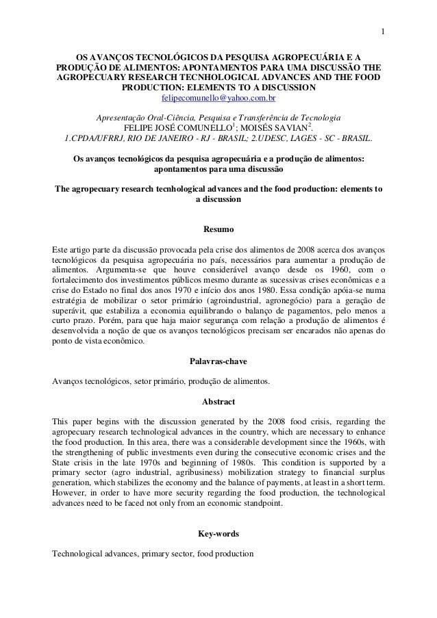 1OS AVANÇOS TECNOLÓGICOS DA PESQUISA AGROPECUÁRIA E APRODUÇÃO DE ALIMENTOS: APONTAMENTOS PARA UMA DISCUSSÃO THEAGROPECUARY...