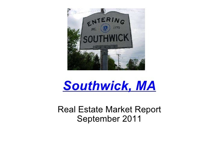 Southwick, MA Real Estate Market Report September 2011