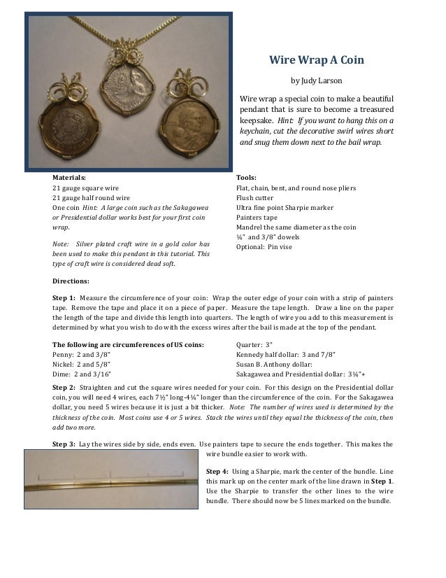 Wire Wrap A Coin by Judy Larson Wire wrap a special coin to make a beautiful pendant that is sure to become a treasured ke...