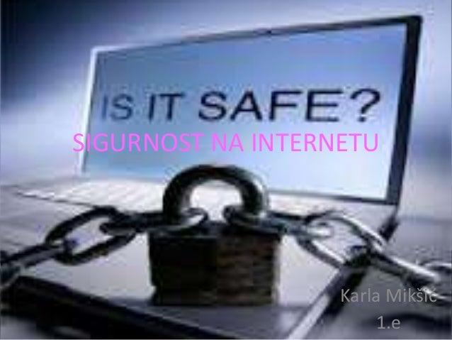 916 sigurnost na internetu, karla mikšić 1.e