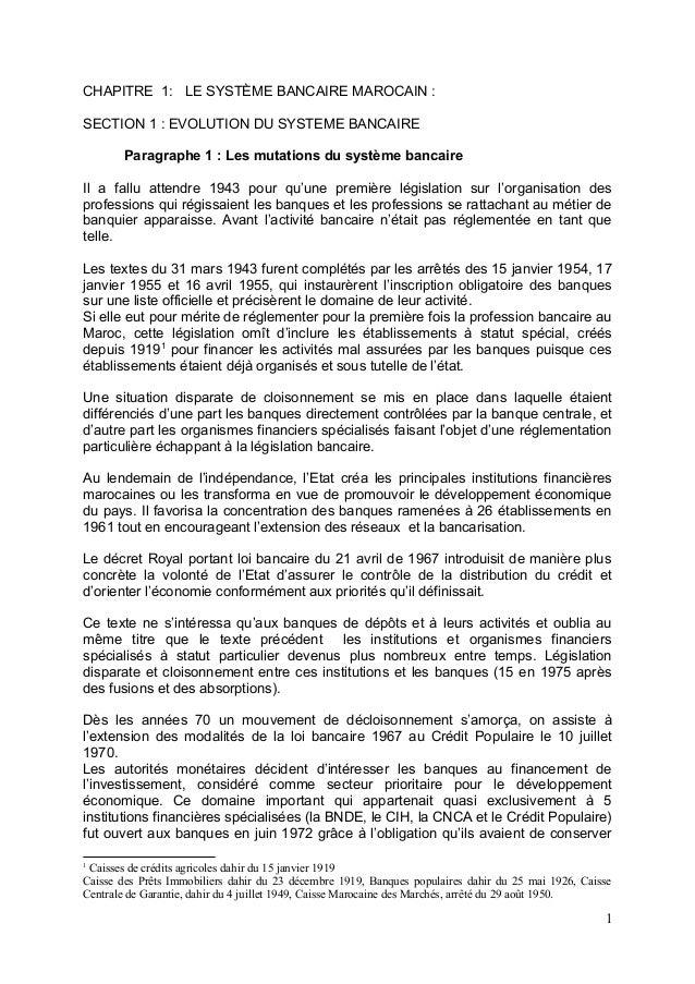 CHAPITRE 1: LE SYSTÈME BANCAIRE MAROCAIN :SECTION 1 : EVOLUTION DU SYSTEME BANCAIRE        Paragraphe 1 : Les mutations du...