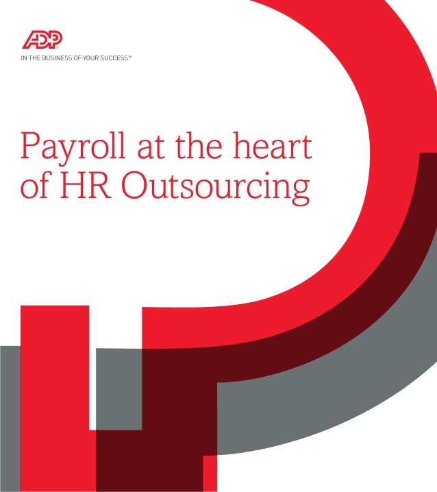 global payroll outsourcing market Global payroll outsourcing is the fastest-growing segment of the human resource  outsourcing market.