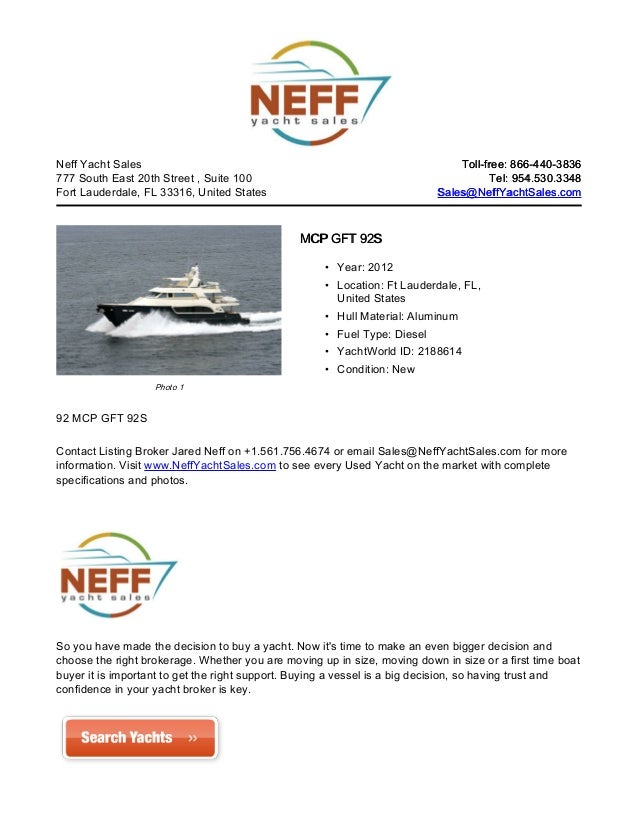 Neff Yacht Sales                                                              Toll-free: 866-440-3836777 South East 20th S...