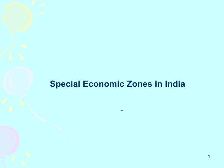 Special Economic Zones in India                                       1