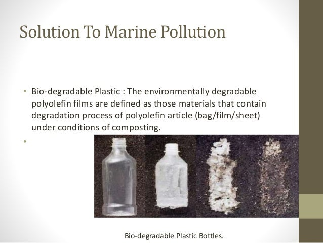 marine pollution solution Marine debris is another persistent pollution problem in our ocean marine debris injures and kills marine life, interferes with navigation safety, and poses a threat to human health marine debris injures and kills marine life, interferes with navigation safety, and poses a threat to human health.
