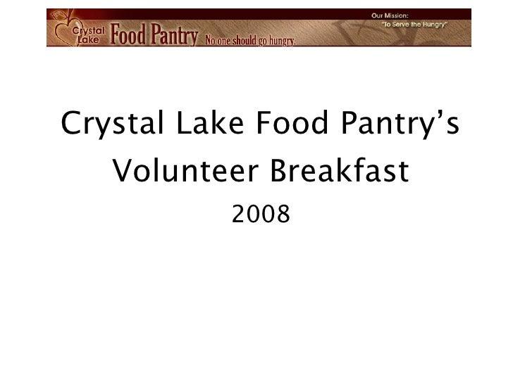 Crystal Lake Food Pantry's Volunteer Breakfast 2008
