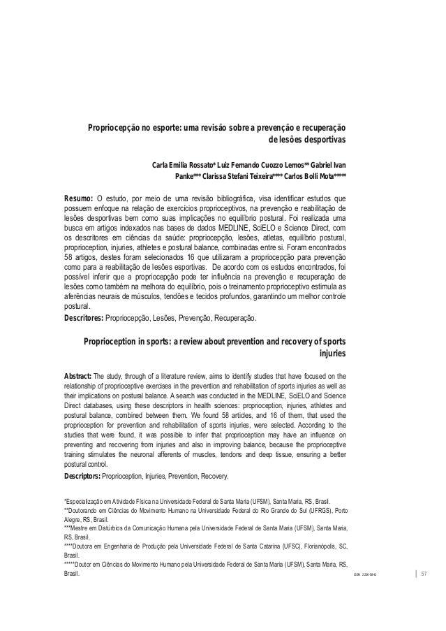 ISSN 22365843 │ 57 Propriocepção no esporte: uma revisão sobre a prevenção e recuperação de lesões desportivas Carla Emil...