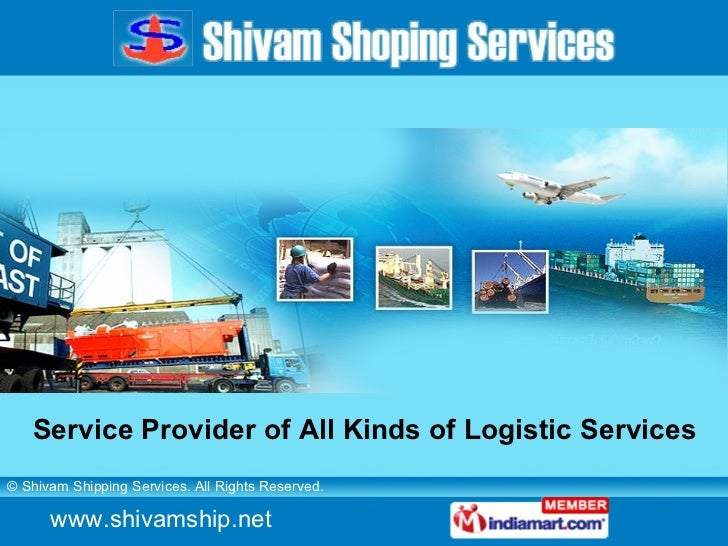 Service Provider of All Kinds of Logistic Services