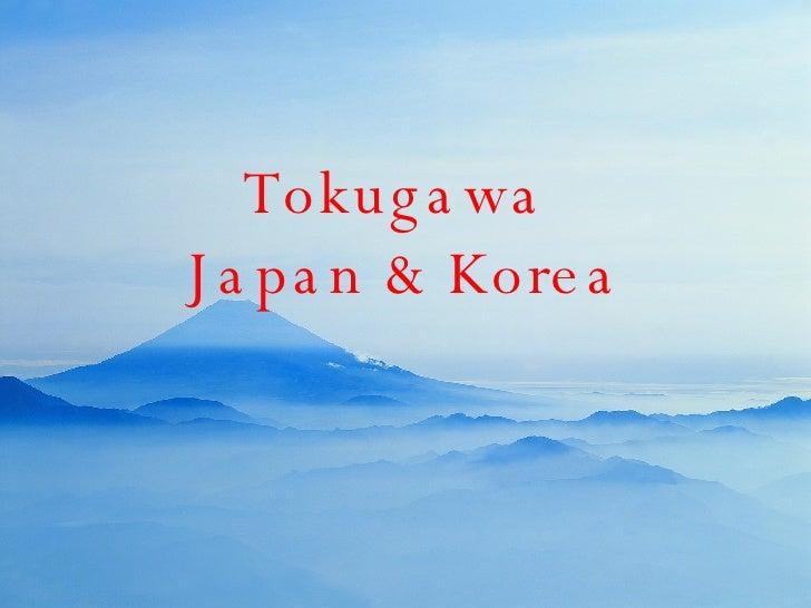 Tokugawa  Japan & Korea