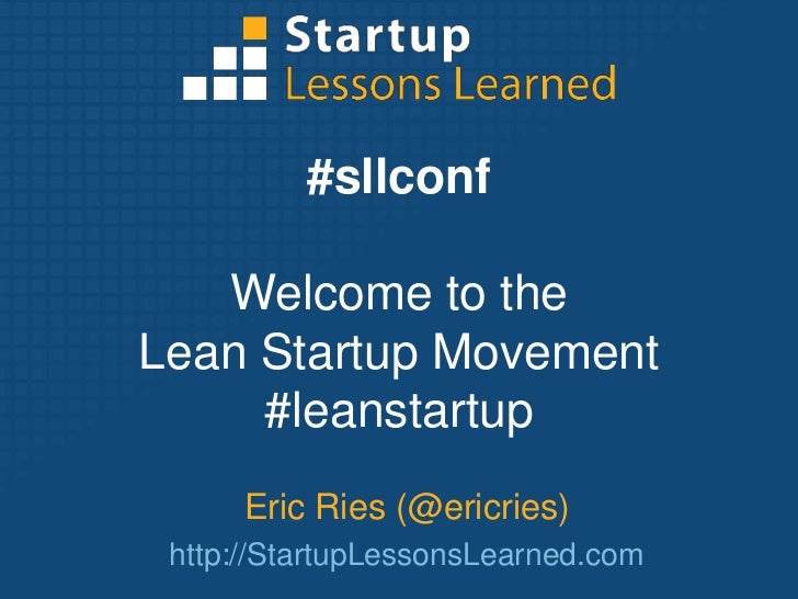 Eric Ries sllconf keynote: state of the lean startup movement