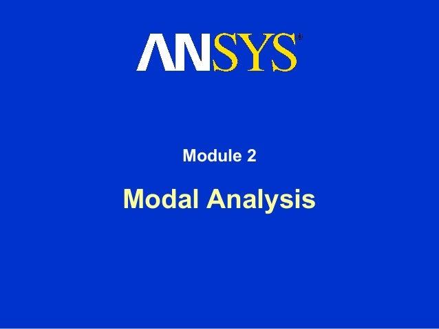 Module 2Modal Analysis