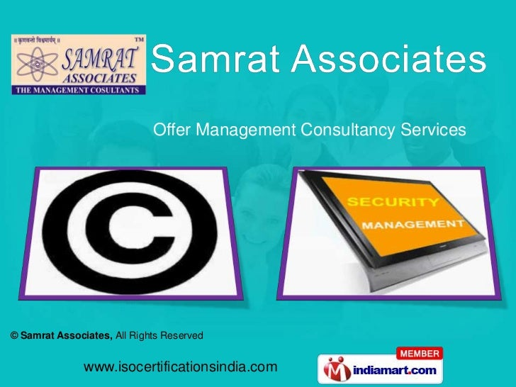 Offer Management Consultancy Services© Samrat Associates, All Rights Reserved               www.isocertificationsindia.com