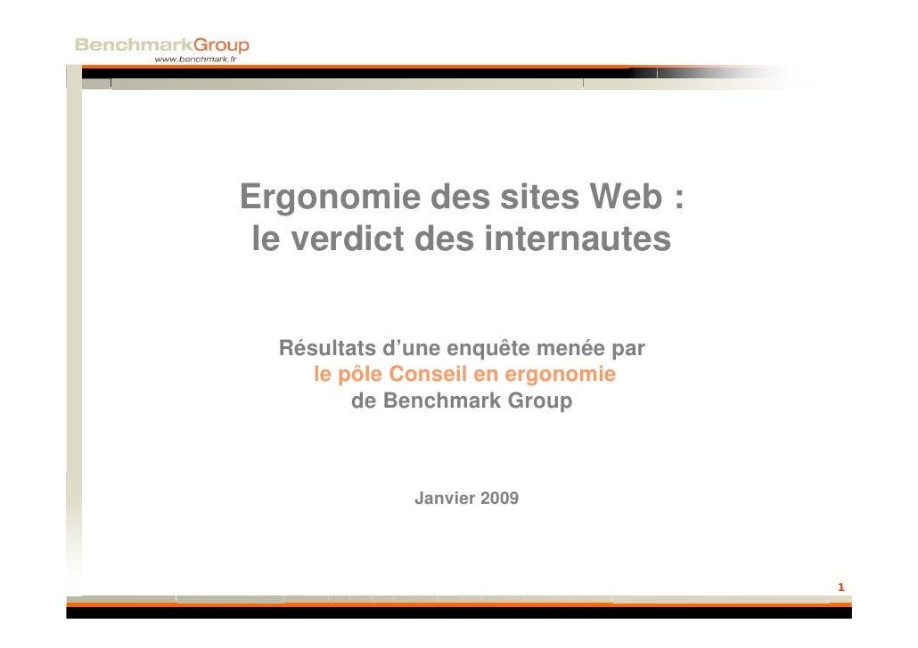 Ergonomie des sites Web :  le verdict des internautes     Résultats d'une enquête menée par      le pôle Conseil en ergono...
