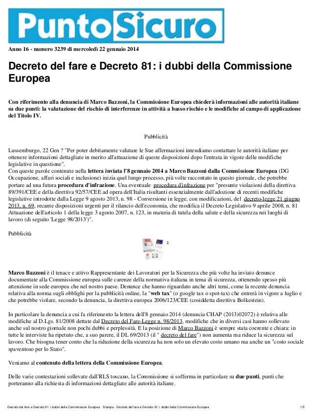 Anno 16 - numero 3239 di mercoledì 22 gennaio 2014  Decreto del fare e Decreto 81: i dubbi della Commissione Europea Con r...