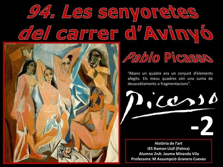 94. LES SENYORETES DEL CARRER AVINYÓ. PABLO RUIZ PICASSO-2