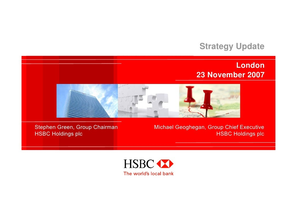 hsbc marketing strategy What is the marketing plan for hsbc bank australia through this marketing report, potential strategy for marketing of hsbc bank, australia will be analyzed.