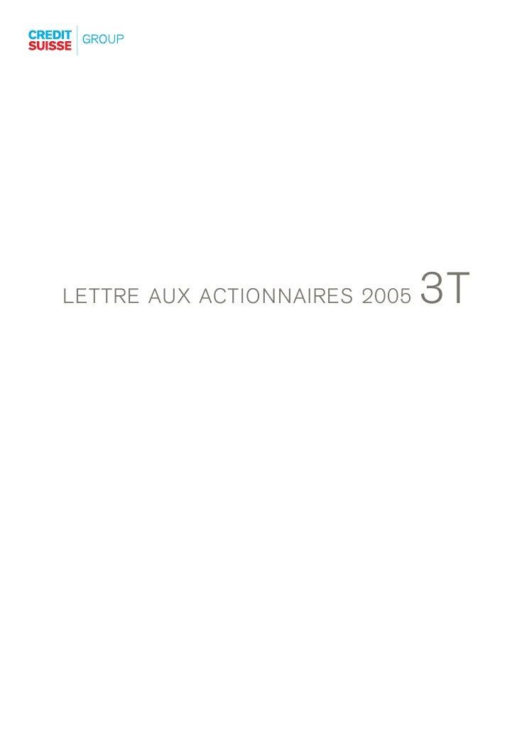 3T LETTRE AUX ACTIONNAIRES 2005