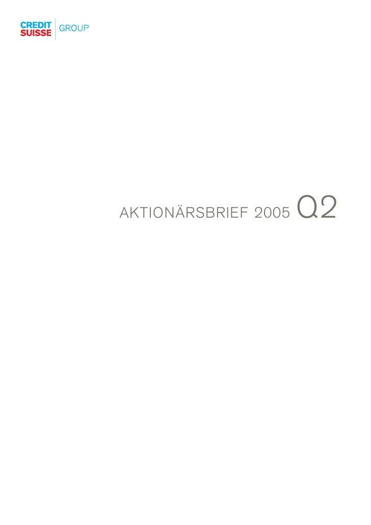 Q2 AKTIONÄRSBRIEF 2005