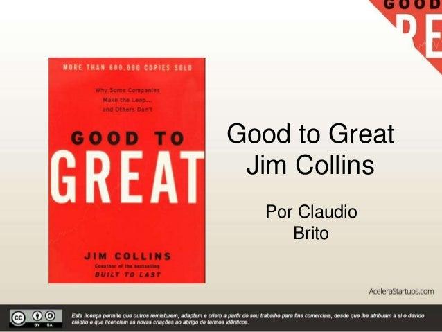 Good to Great Jim Collins Por Claudio Brito