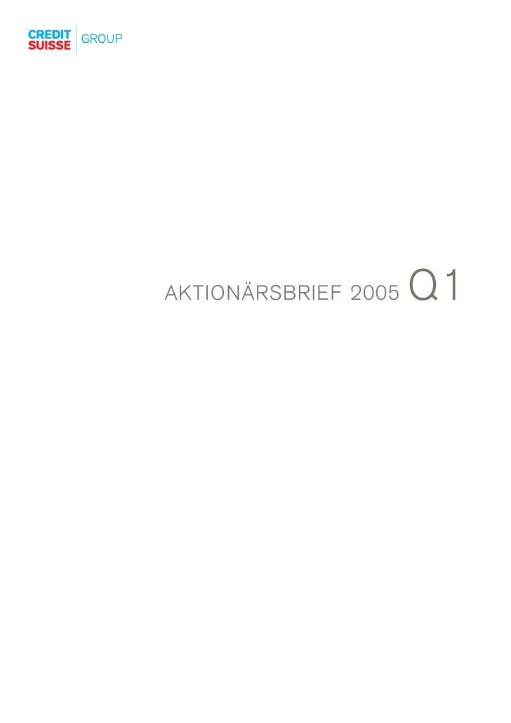 Q1 AKTIONÄRSBRIEF 2005