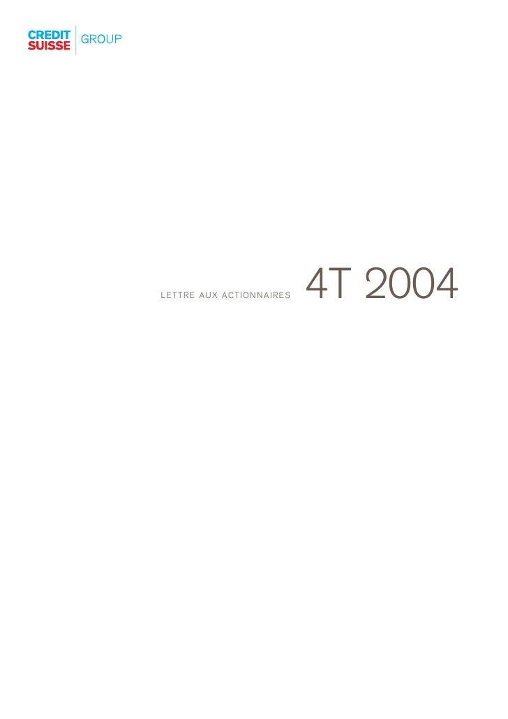 4T 2004 LETTRE AUX ACTIONNAIRES
