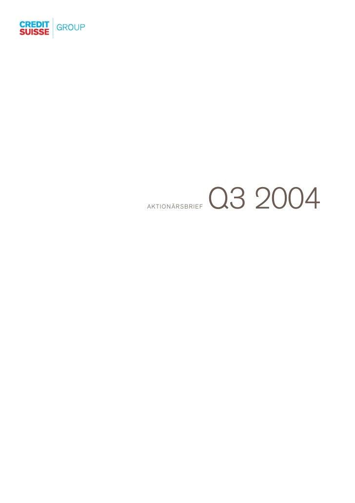 Q3 2004 AKTIONÄRSBRIEF