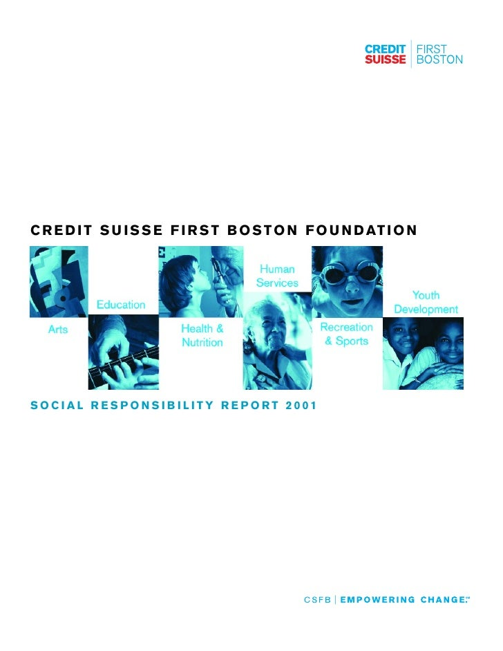 .credit-suisse Credit Suisse First Boston Foundation Social Responsibility Report 2001