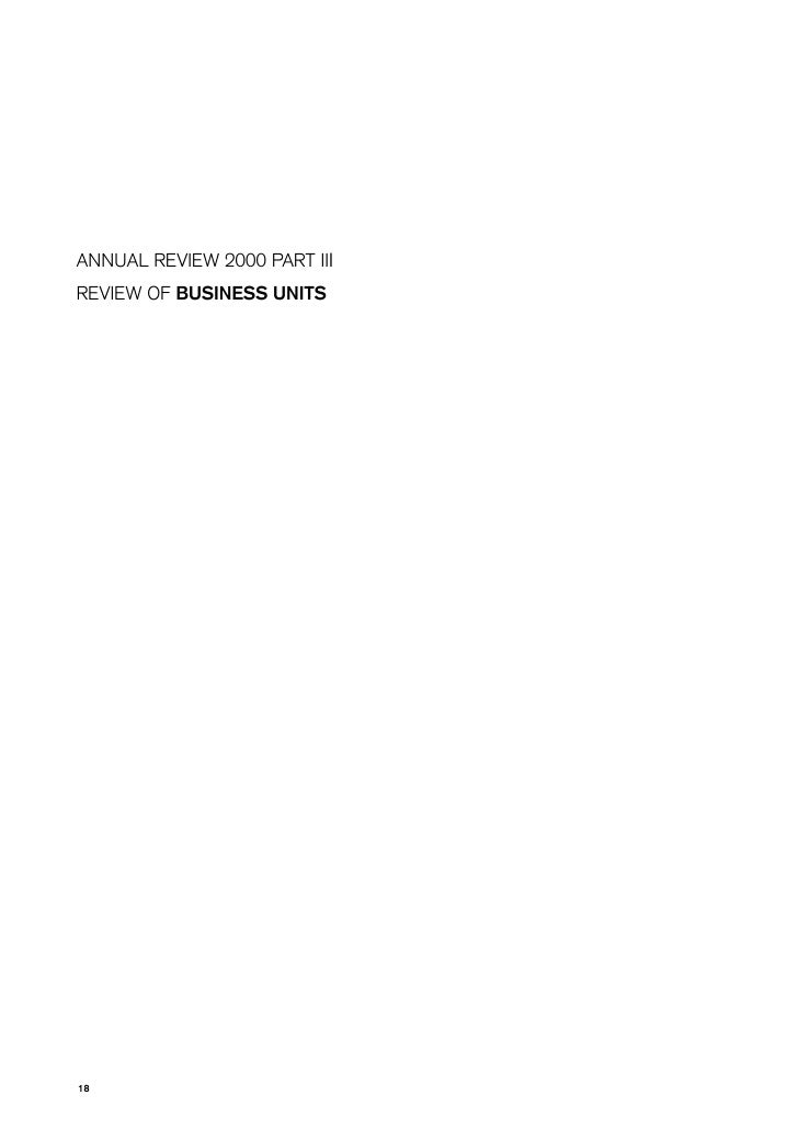 ANNUAL REVIEW 2000 PART III REVIEW OF BUSINESS UNITS     18
