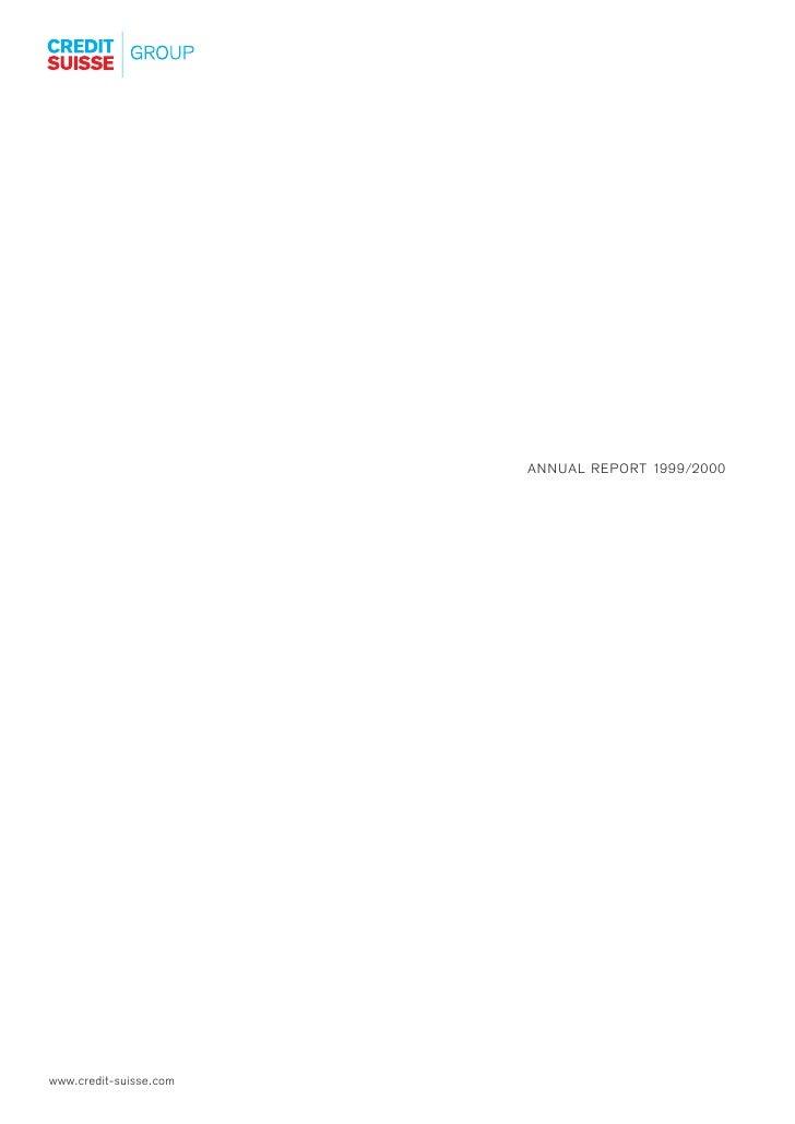 ANNUAL REPORT 1999/2000     www.credit-suisse.com