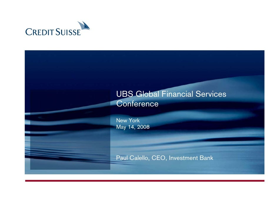 UBS Global Financial Services Conference, New York