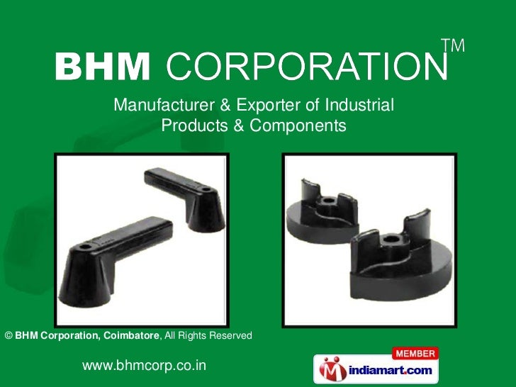 Manufacturer & Exporter of Industrial                          Products & Components© BHM Corporation, Coimbatore, All Rig...