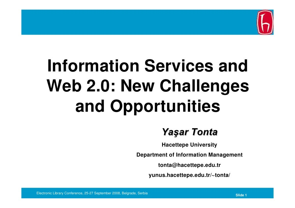 Information Services and       Web 2.0: New Challenges           and Opportunities                                        ...