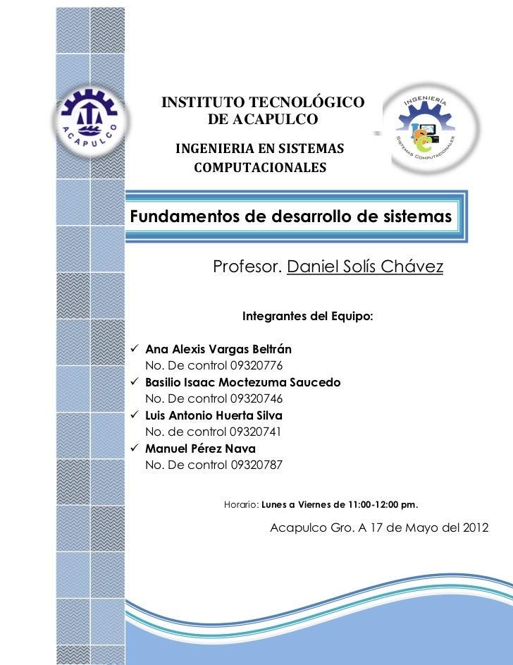 INSTITUTO TECNOLÓGICO          DE ACAPULCO       INGENIERIA EN SISTEMAS         COMPUTACIONALESFundamentos de desarrollo d...