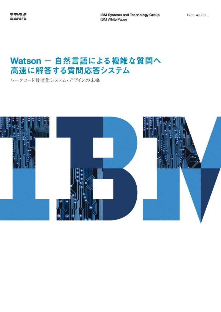 IBM Systems and Technology Group   February 2011         IBM White PaperWatson