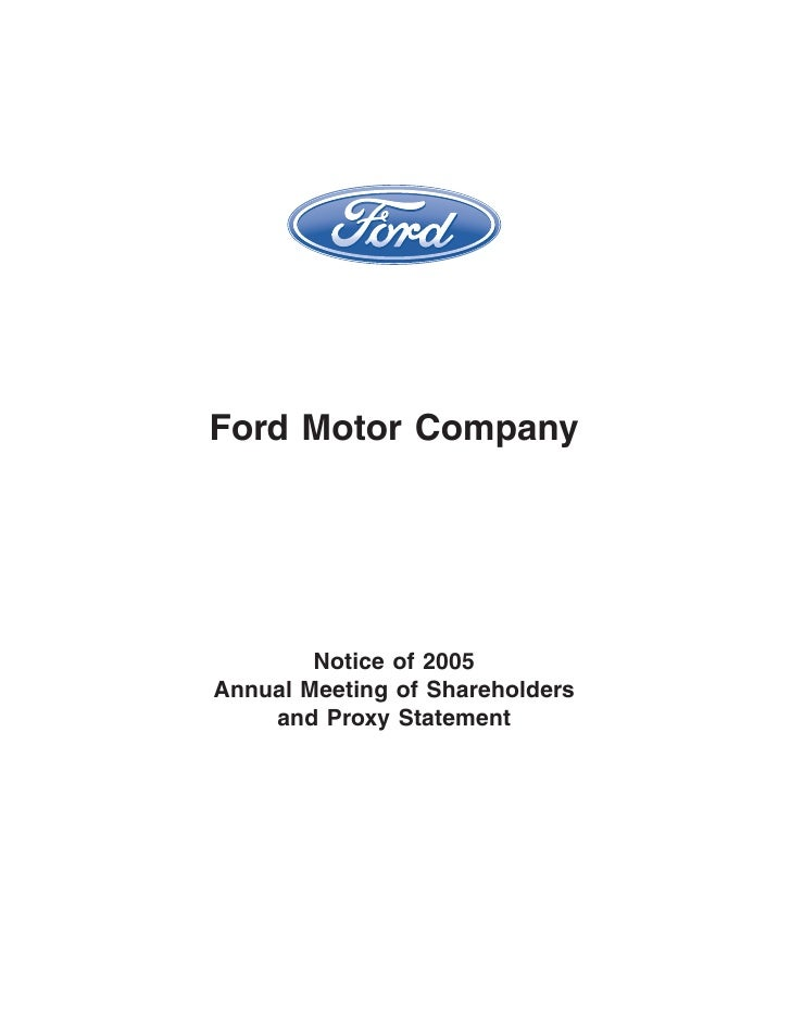 Ford Motor Company             Notice of 2005 Annual Meeting of Shareholders     and Proxy Statement