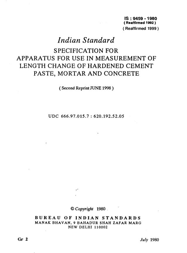 IS : 9459 - 1980 ( Reaffirmed 1992 ) Indian Standard SPECIFICATION FOR APPARATUS FOR USE IN MEASUREMENT OF LENGTH CHANGE O...