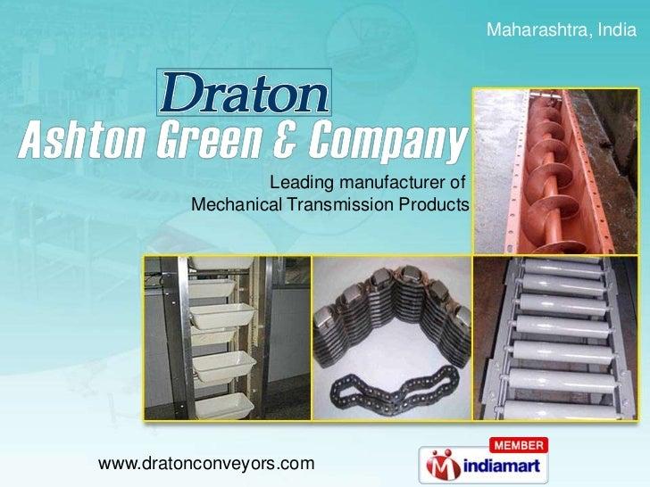 Maharashtra, India <br />Leading manufacturer of <br />Mechanical Transmission Products<br />