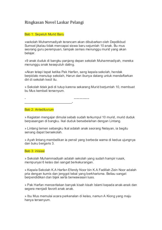 Ringkasan Novel Laskar Pelangi Bab 1: Sepeluh Murid Baru »sekolah Muhammadiyah terancam akan dibubarkan oleh Depdikbud Sum...