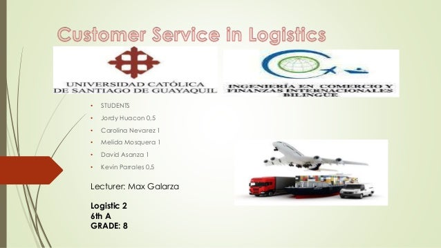 customer service in logistics After all, customer service reps usually understand the importance of satisfied customers often the real problem lies with logistics, it, or some other back-end function that isn't meeting.
