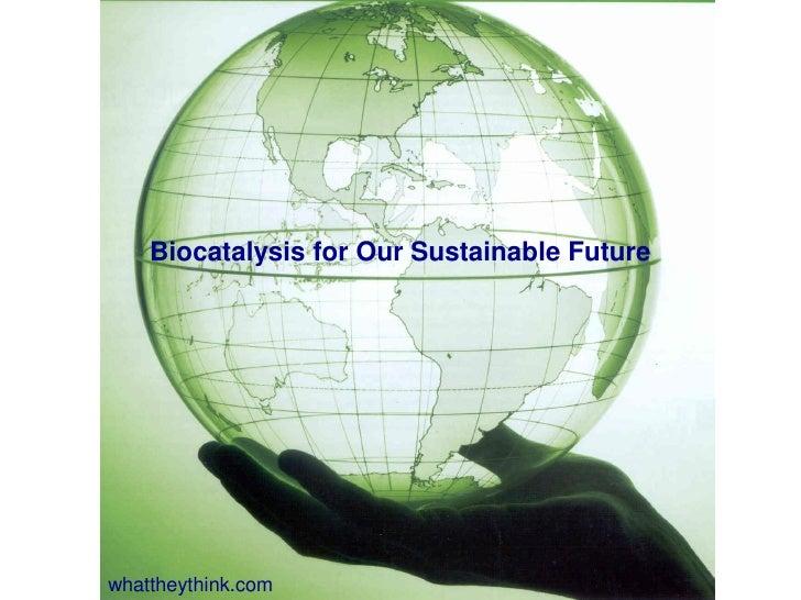 Biocatalysis - Jonathan Dordick