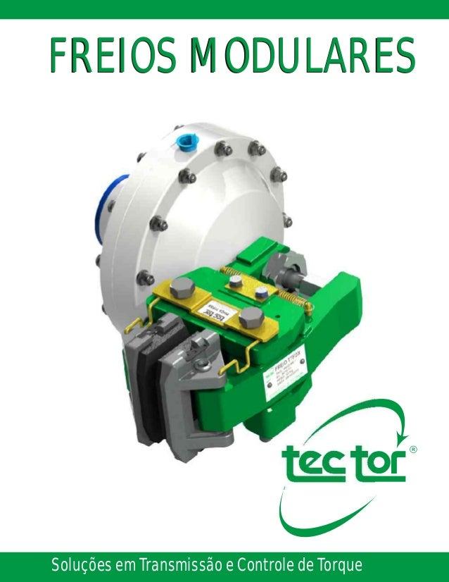 Soluções em Transmissão e Controle de Torque FREIOS MODULARESFREIOS MODULARES