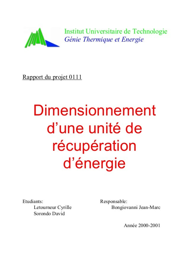 Institut Universitaire de Technologie Génie Thermique et Energie Rapport du projet 0111 Dimensionnement d'une unité de réc...