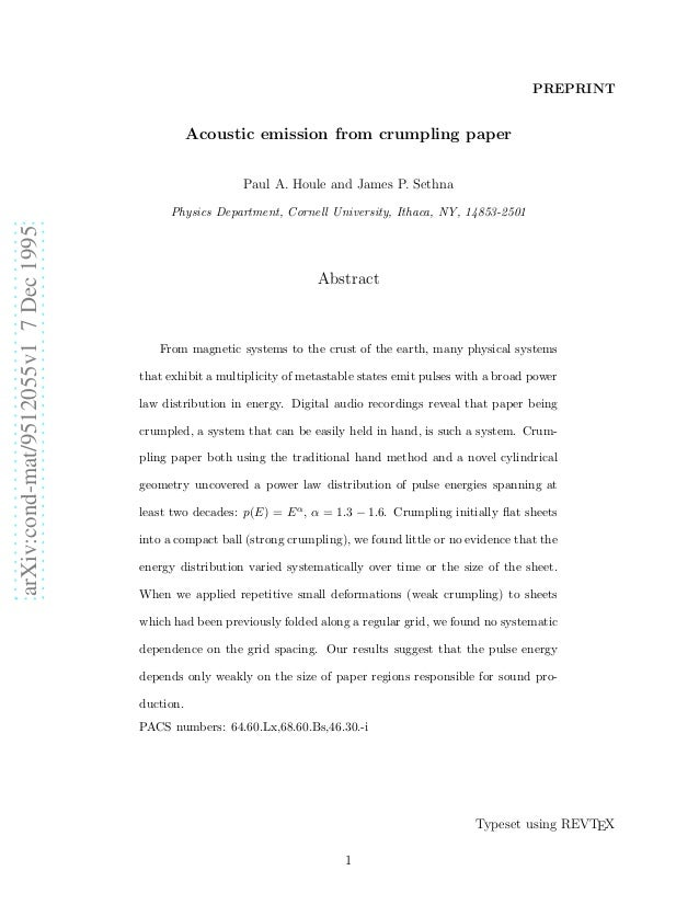 PREPRINT  Acoustic emission from crumpling paper Paul A. Houle and James P. Sethna  arXiv:cond-mat/9512055v1 7 Dec 1995  P...