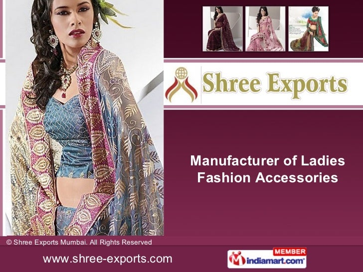 Manufacturer of Ladies Fashion Accessories